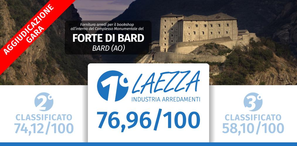 Aggiudiczione Definitiva: Forte di Bard, Val d'Aosta.